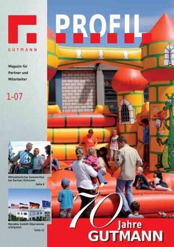 Unternehmensmagazin Profil 1-07.pdf (2.5 MB) - Gutmann AG