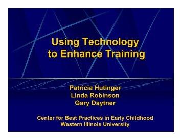 Using Technology to Enhance Training presentation