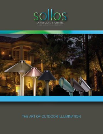 THE ART OF OUTDOOR ILLUMINATION