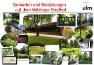 Grabarten Friedhof Wiblingen - Ulm