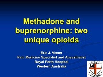 Methadone and buprenorphine: two unique opioids