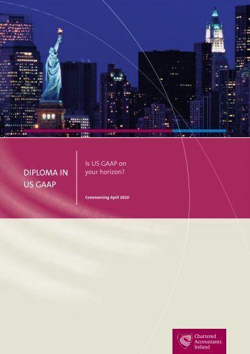 DIPLOMA IN US GAAP - Chartered Accountants Ireland