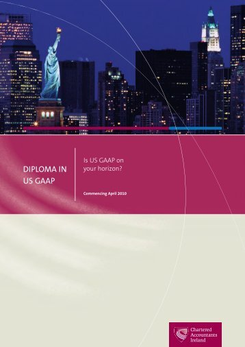 DIPLOMA IN US GAAP - Chartered Accountants Ireland