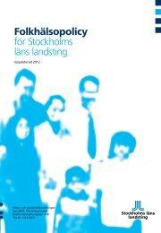 Folkhälsopolicy för Stockholms läns landsting