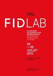 dossier de presse FIDLab - Festival international du documentaire ...