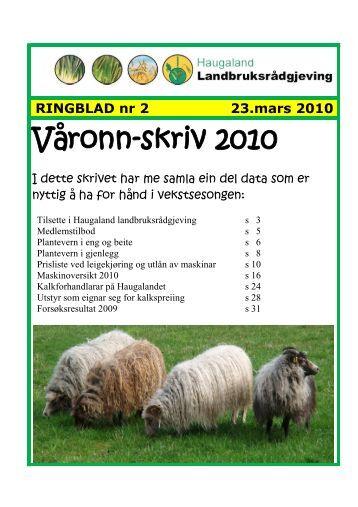 Medlemskriv nr 2-2010. Våronnskriv - Haugaland landbruksrådgjeving