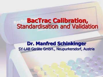 BacTrac Calibration, Standardisation and Validation - CRESCA