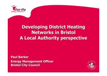 Developing District Heating Networks in Bristol A Local Authority ...