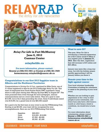 Relay For Life in Fort McMurray June 8, 2012 Casman Center ...