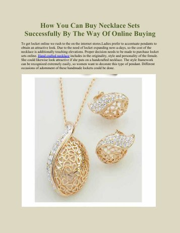 How You Can Buy Necklace Sets Successfully By The Way Of Online Buying