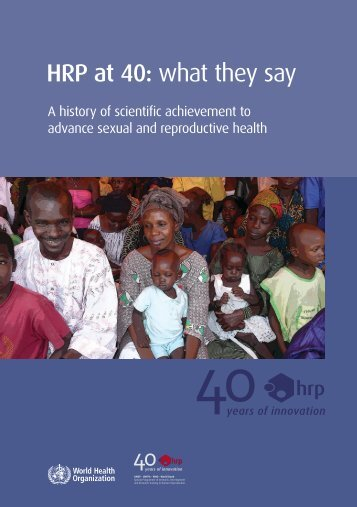 HRP at 40 - Extranet Systems - World Health Organization