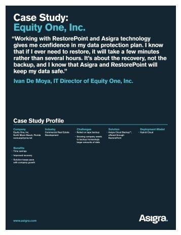 Case Study: Equity One, Inc. - Asigra