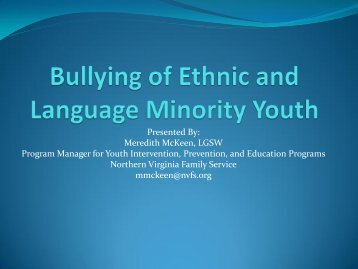 Bullying of Ethnic and Language Minority Youth - the Fairfax ...