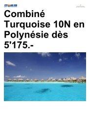Combiné Turquoise 10N en Polynésie dès 5'175.- - Tahiti tourisme