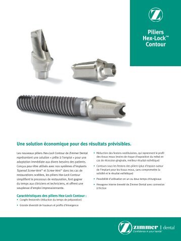 Piliers Hex-Lock™ Contour - Zimmer Dental
