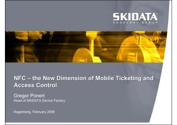 NFC – the New Dimension of Mobile Ticketing and Access Control ...