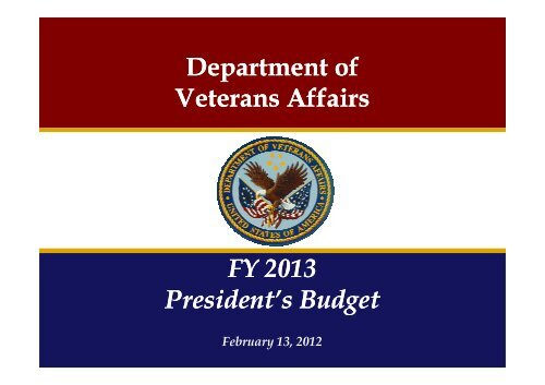 FY 2013 Budget Rollout - US Department of Veterans Affairs
