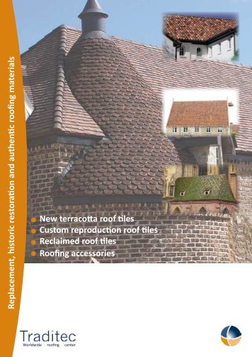 Replacement, historic restoration and authentic roofing ... - Traditec