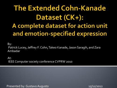 The Extended Cohn-Kanade Dataset - Porto Interactive Center