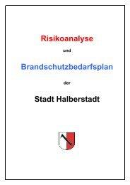 Risikoanalyse und Brandschutzbedarfsplan - Halberstadt