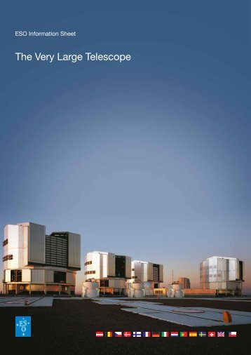 The Very Large Telescope - ESO