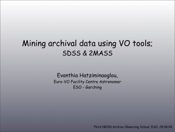 Mining archival data using VO tools; - ESO