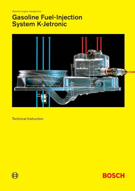 Gasoline Fuel-Injection System K-Jetronic