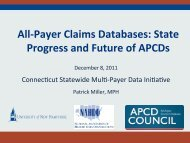 All-‐Payer Claims Databases: State Progress and Future of APCDs