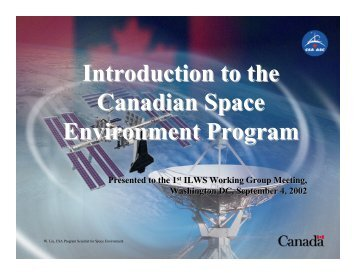 Introduction to the Canadian Space Environment Program