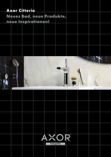 Axor Citterio Neues Bad, neue Produkte, neue ... - Hansgrohe