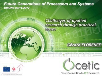 Future Generations of Processors and Systems UMONS 09/11/2012