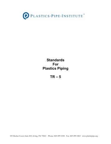 TR-5 Standards for Plastic Piping - Plastics Pipe Institute