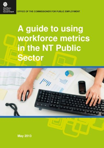 A guide to using workforce metrics in the NT Public Sector