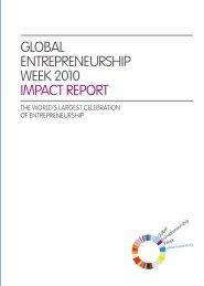 GLOBAL ENTREPRENEURSHIP WEEK 2010 IMPACT REPORT