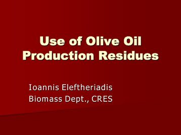 Use of Olive Oil Production Residues