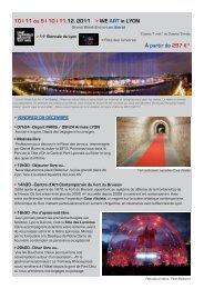 10 I 11 ou 9 I 10 I 11.12. 2011 > WE ART in Lyon À partir de 297 €*
