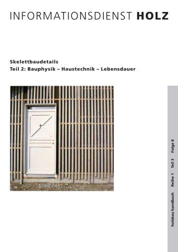 HOLZ Skelettbaudetails Teil 2: Bauphysik – Haustechnik