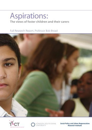 Aspirations: The views of foster children and their carers - TACT