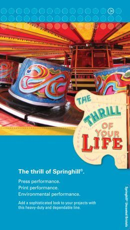 The thrill of Springhill®. > - International Paper