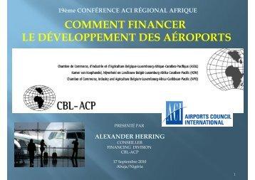 Comment financer le développement des aéroports ... - aci-africa.aero