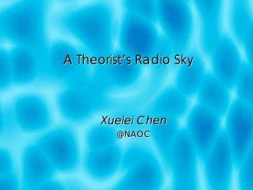 A Theorist's Radio Sky