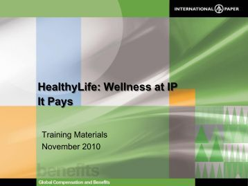 HealthyLife: Wellness at IP It Pays - International Paper