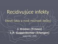 Recidivujúce infekty, slizničná imunita, nové možnosti liečby a ...
