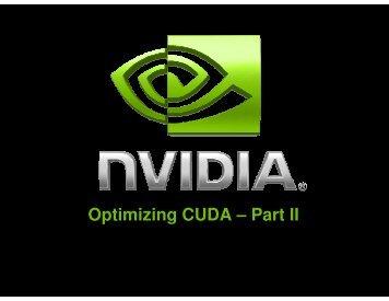 Optimizing CUDA – Part II