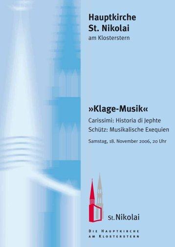 Klage-Musik« Hauptkirche St. Nikolai
