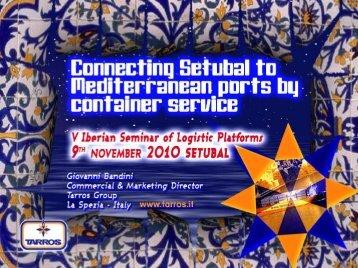 thanks to La Spezia Port Authority active ... - Porto de Setúbal