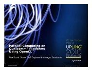 Parallel Computing On Qualcomm Platforms Using OpenCL - Uplinq