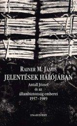Jelentések hálójában - Az 1956-os Magyar Forradalom ...