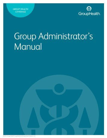Administrator's guide - Employers - Group Health Cooperative