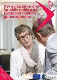 Det europeiske året for aktiv aldring og solidaritet mellom ...